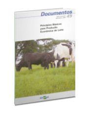 Princípios básicos para produção econômica de leite
