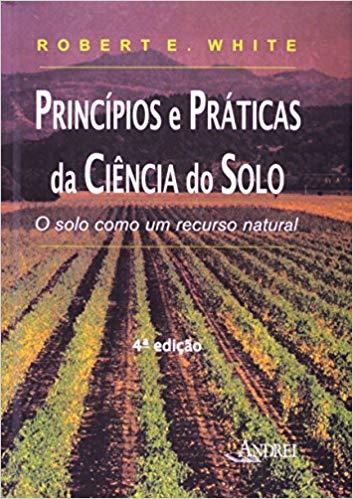 Princípios e Práticas da Ciência do Solo