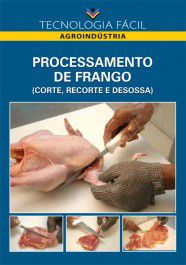 Processamento de Frango (Corte, Recorte e Desossa)