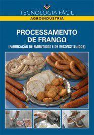 Processamento de Frango (Fabricação de Embutidos e Reconstituídos)
