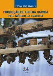 Produção de abelha rainha pelo método da enxertia