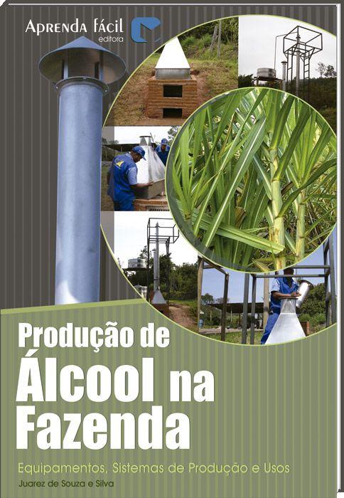 Produção de Álcool na Fazenda