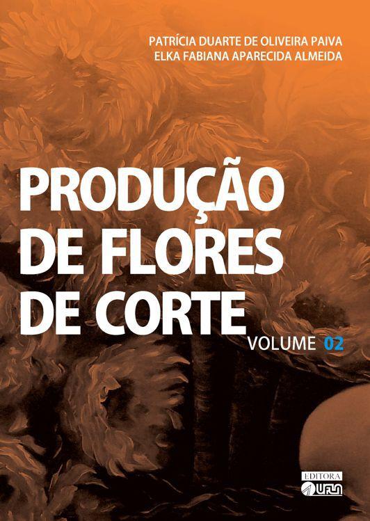 Produção de Flores de Corte Vol. 02