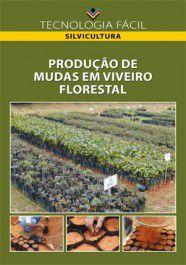 Produção de Mudas em Viveiro Florestal