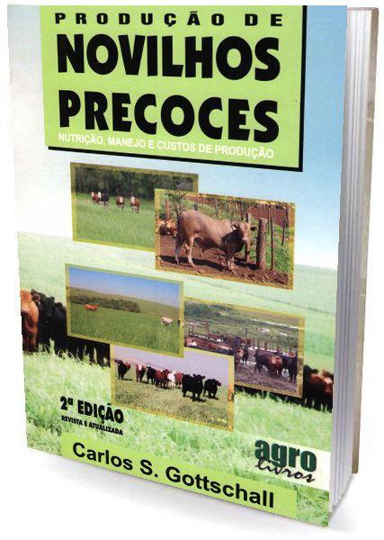 Produção de Novilhos Precoces -  Nutrição, Manejo e Custos de Produção