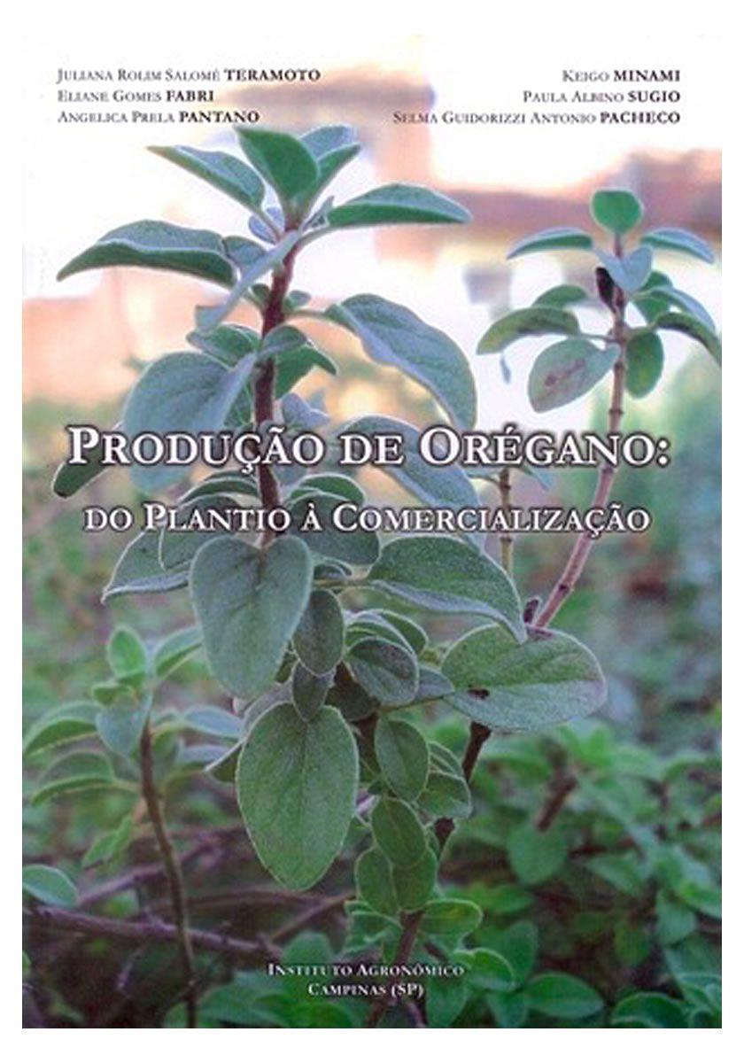 Produção de Orégano: Do Plantio À Comercialização
