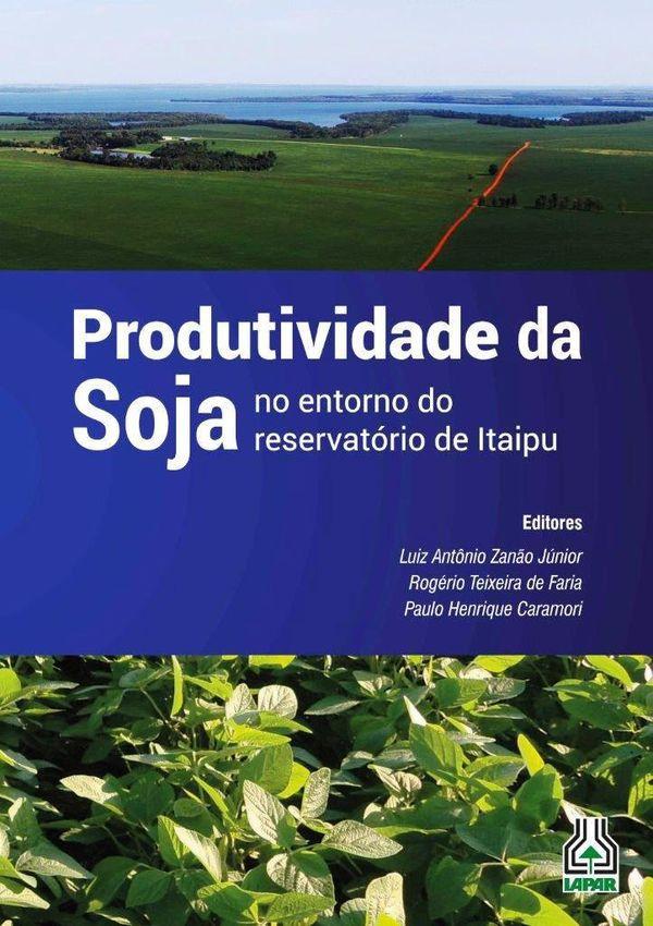 Produtividade da Soja - No Entorno do Reservatório de Itaipu