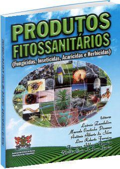 Produtos Fitossanitários. Fungicidas, Inseticidas, Acaricidas e Herbicidas