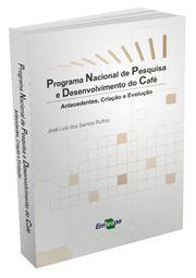 Programa Nacional de Pesquisa e Desenvolvimento do Café - Antecedentes, Criação e Evolução
