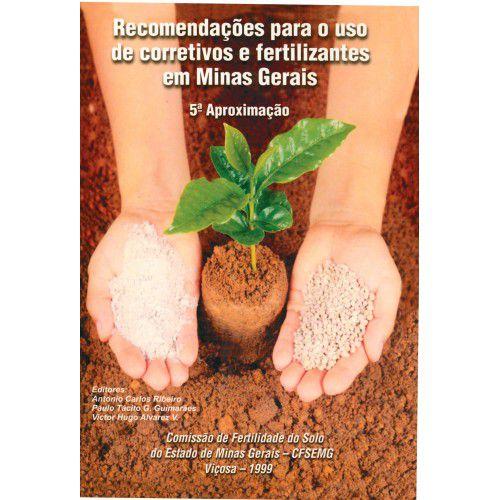 Recomendações para o Uso de Corretivos e Fertilizantes em Minas Gerais