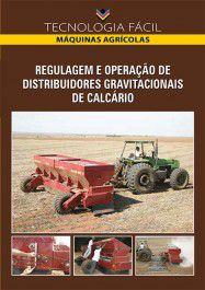 Regulagem e Operação de Distribuidores Gravitacionais de Calcário