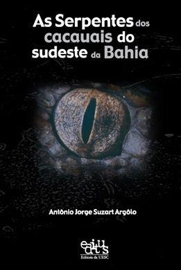 Serpentes dos Cacuais do Sudeste da Bahia