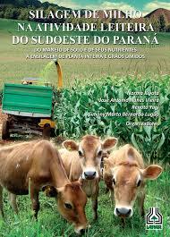 Silagem de Milho na Atividade Leiteira do Sudoeste do Paraná