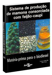 Sistema de Produção de Mamona Consorciada com Feijão-Caupi