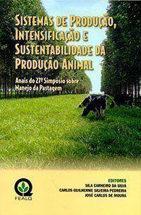 Sistemas de Produção, Intensificação e Sustentabilidade da Produção Animal - Anais do 27° Simpósio sobre Manejo da Pastagem