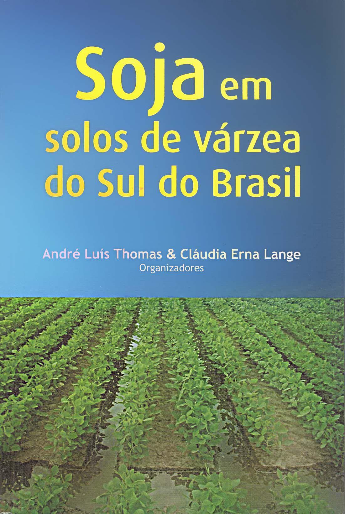 Soja em Solos de Várzea do Sul do Brasil