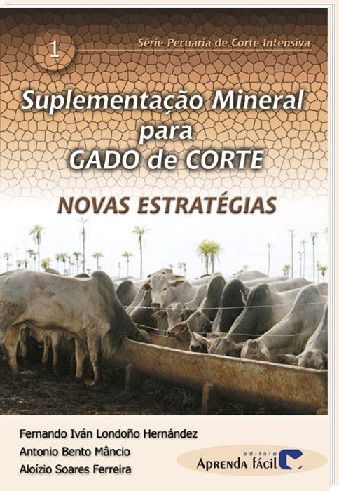Suplementação Mineral Para Gado de Corte - Novas Estratégias