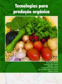 Tecnologias Para Produção Orgânica