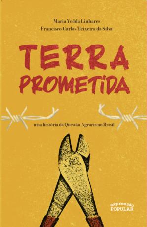 Terra prometida uma história da questão agrária no brasil