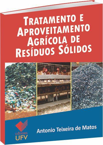 Tratamento e Aproveitamento Agrícola de Resíduos Sólidos