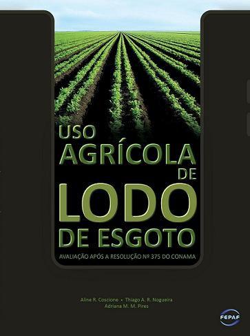 Uso Agrícola do Lodo de Esgoto