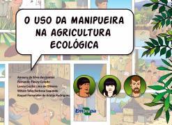 Uso da Manipueira na Agricultura Ecológica, O