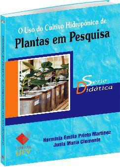 Uso do Cultivo Hidropônico de Plantas em Pesquisa, O - Série Didática