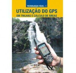 Utilização do GPS em trilhas e calculo de áreas