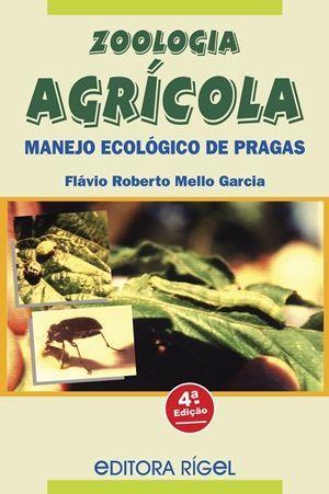 Zoologia Agrícola - Manejo Ecológico de Pragas