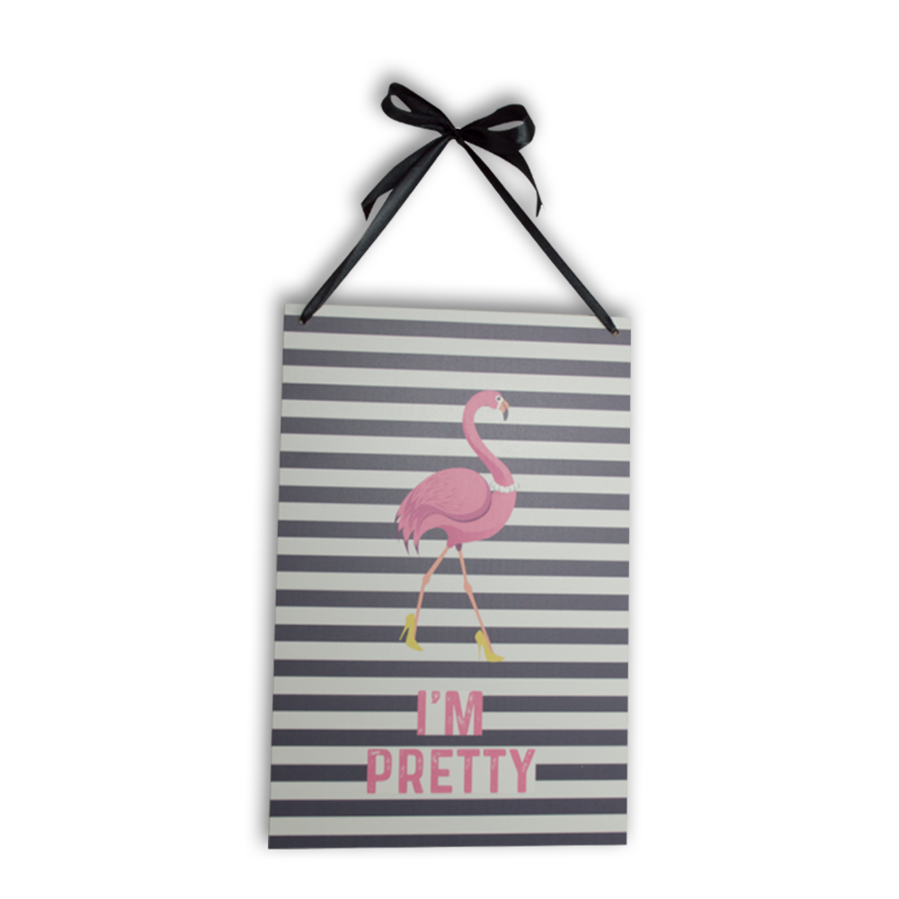 PLACA DECORATIVA -  I M PRETTY - FLAMINGO