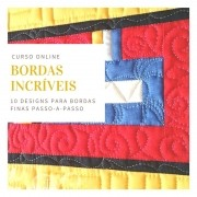 Bordas Incríveis – 10 designs para bordas finas - curso online