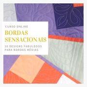 Bordas Sensacionais - 10 designs para bordas médias - curso online