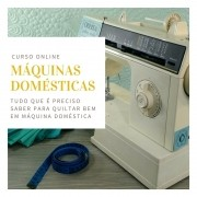 Máquinas Domésticas para Quilting - curso online