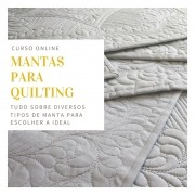 Tudo sobre mantas para quilting - curso online