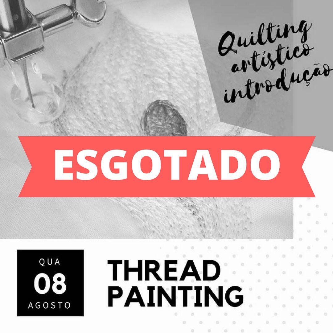 Thread Painting: primeiros passos - Maratona OQS