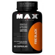 Termogênico Fire Black Max Titanium - 60 caps