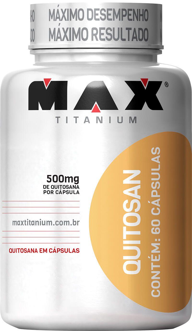 Quitosan Max Titanium - 60 caps