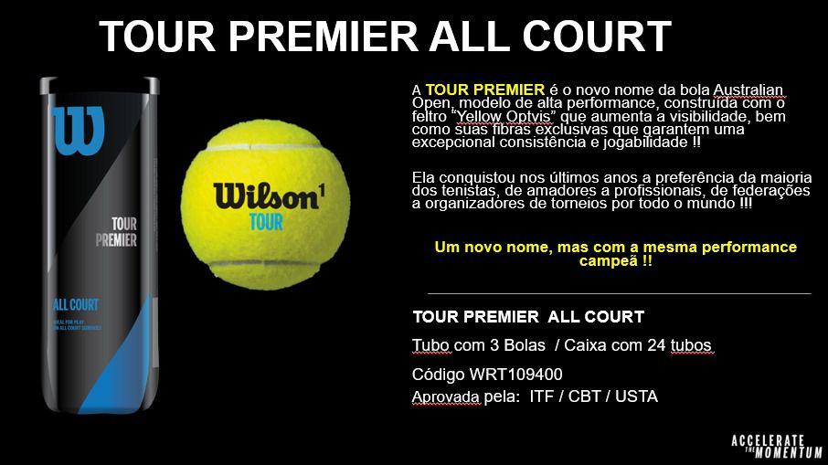 Bola de Tênis Wilson Tour Premier All Court Tubo com 3 Unidades