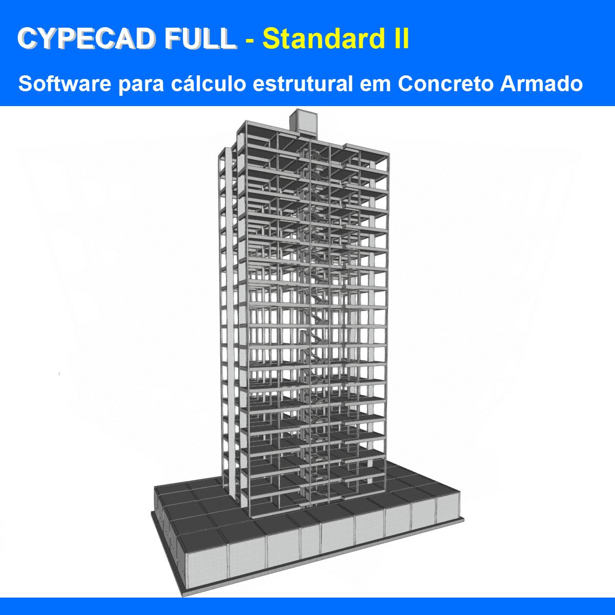 """Software CYPECAD Full Standard II versão 2022 (Licença Eletrônica) incluindo a modulação descrita em """"Itens Inclusos"""" a seguir  - MULTIPLUS SOFTWARES"""