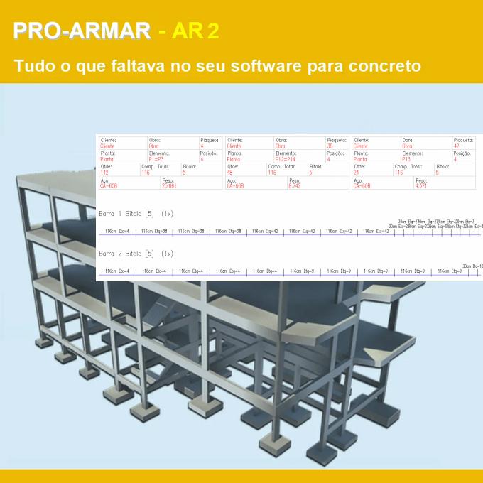 Software PRO-Armar Advanced versão 19 Pacote AR2 incluindo Editor Inteligente de Formas e Armaduras, Detalhamento Paramétrico e Otimização e corte de barras  - MULTIPLUS SOFTWARES