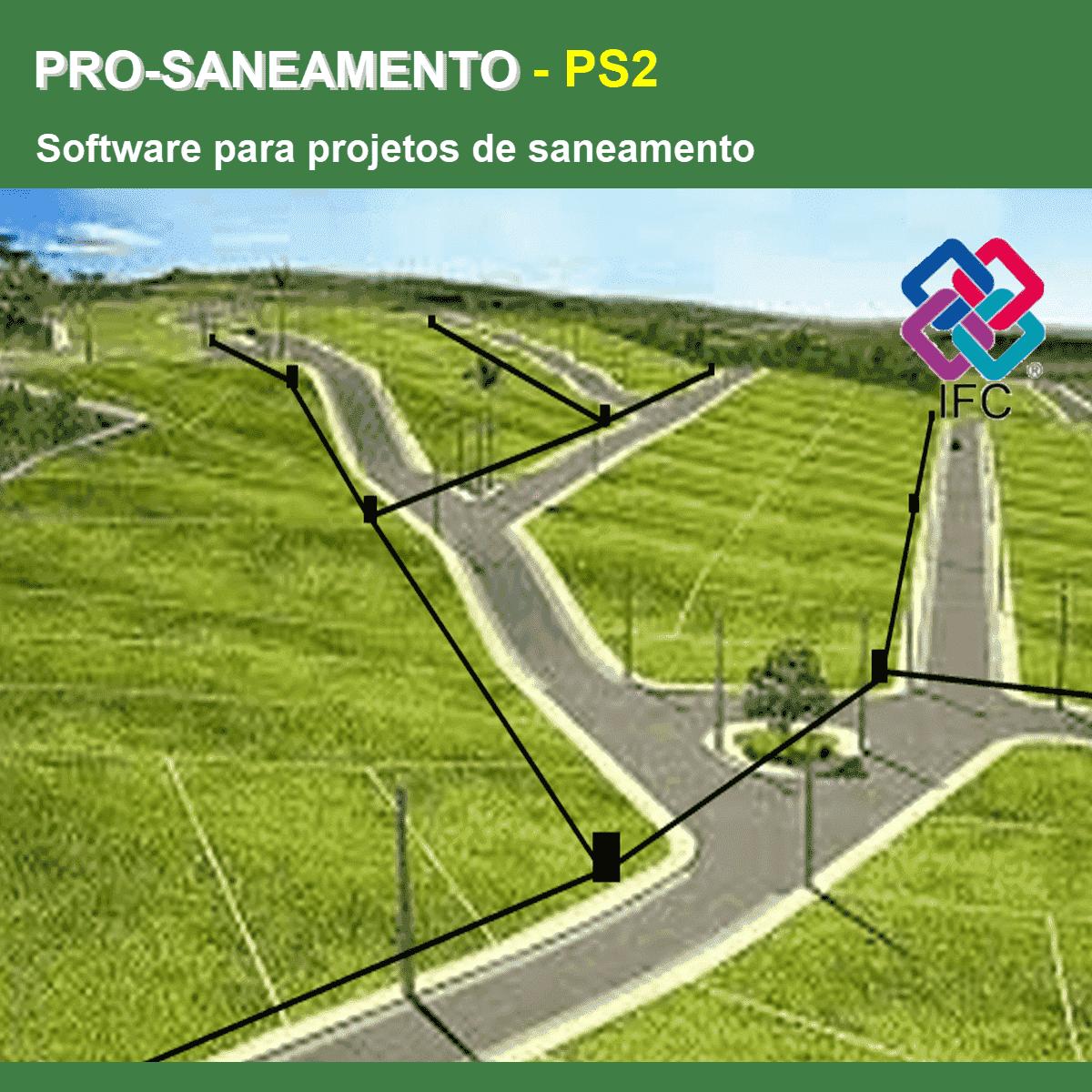 Software PRO-Saneamento versão 18 Pacote PS2 incluindo Exportação em IFC  - MULTIPLUS SOFTWARES