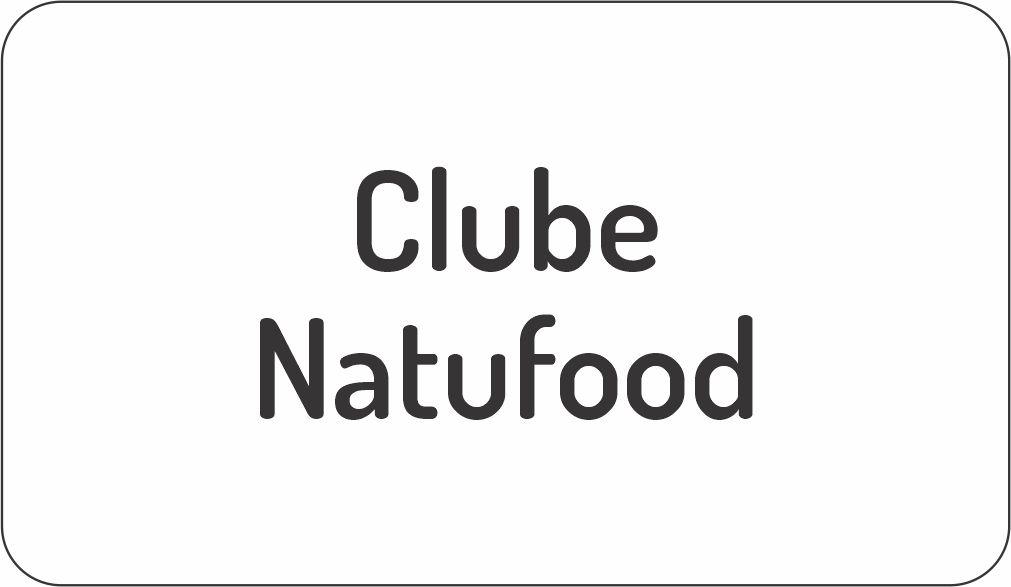 INSCRIÇÃO NO CLUBE NATUFOOD  - Natufood
