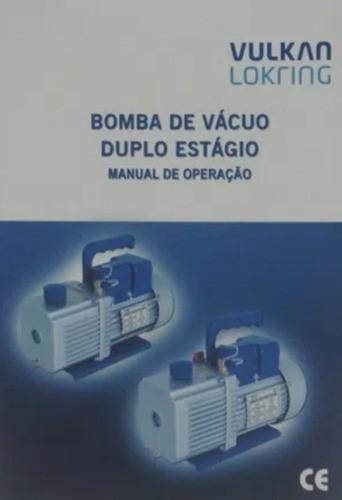 Bomba De Vácuo 12 Cfm Duplo Estágio Bivolt - Vulkan