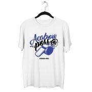 Camiseta - ACABOU PORR@