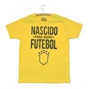 Camiseta - NASCIDO PARA JOGAR FUTEBOL. Masculina