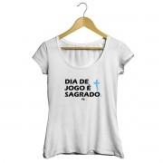 Camiseta - DIA DE JOGO É SAGRADO. Feminino