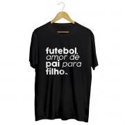 Camiseta - FUTEBOL, AMOR DE PAI PARA FILHO. Masculino