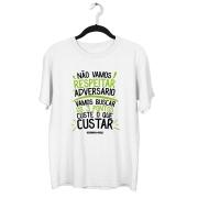 Camiseta - NÃO VAMOS RESPEITAR ADVERSÁRIO, VAMOS BUSCAR OS 3 PONTOS CUSTE O QUE CUSTAR