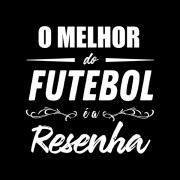 Camiseta - O MELHOR DO FUTEBOL É A RESENHA. Masculino