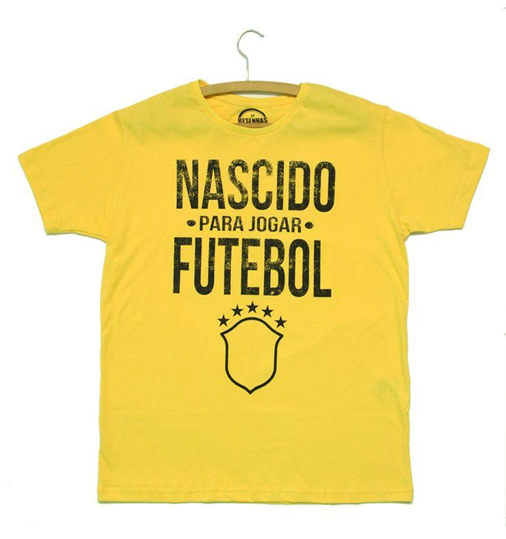 Camiseta - Nascido para Jogar Futebol!